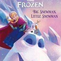 """絵本「アナと雪の女王 """"Big Snowman, Little Snowman""""」の表紙"""